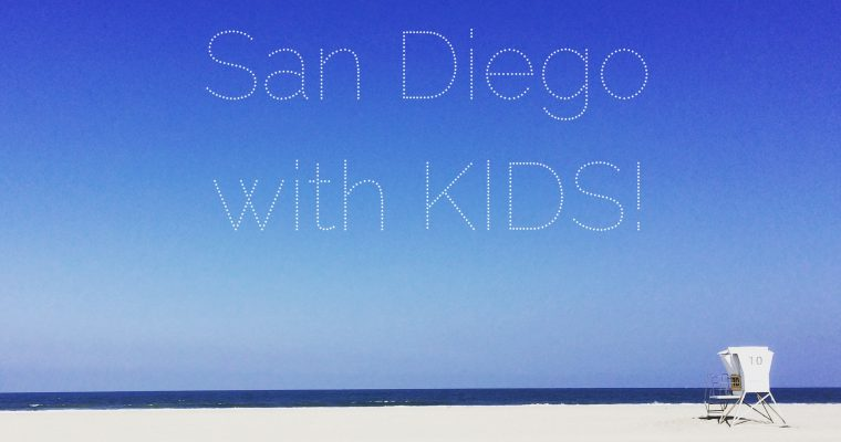 San Diego Road Trip with Kids