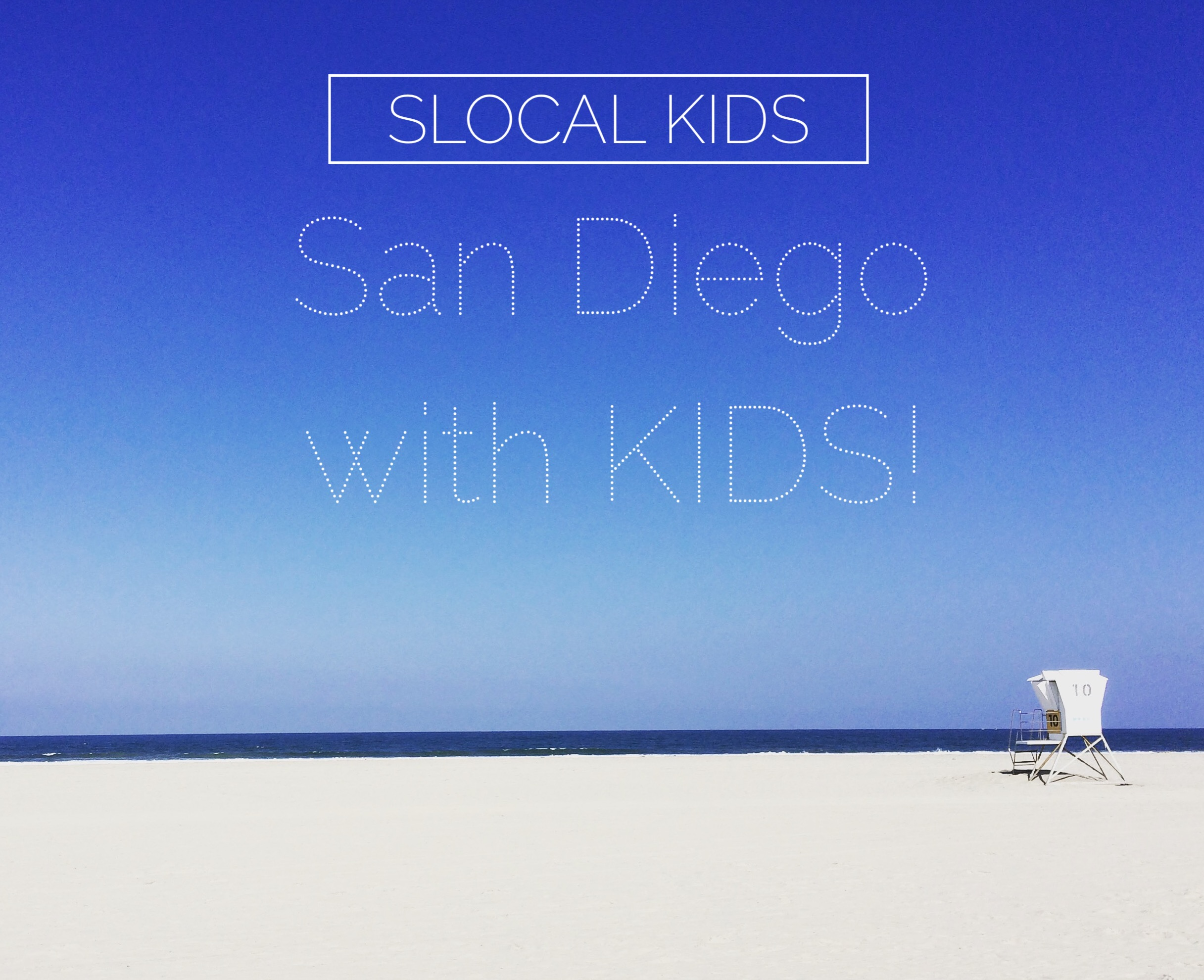 San Diego Road Trip with Kids