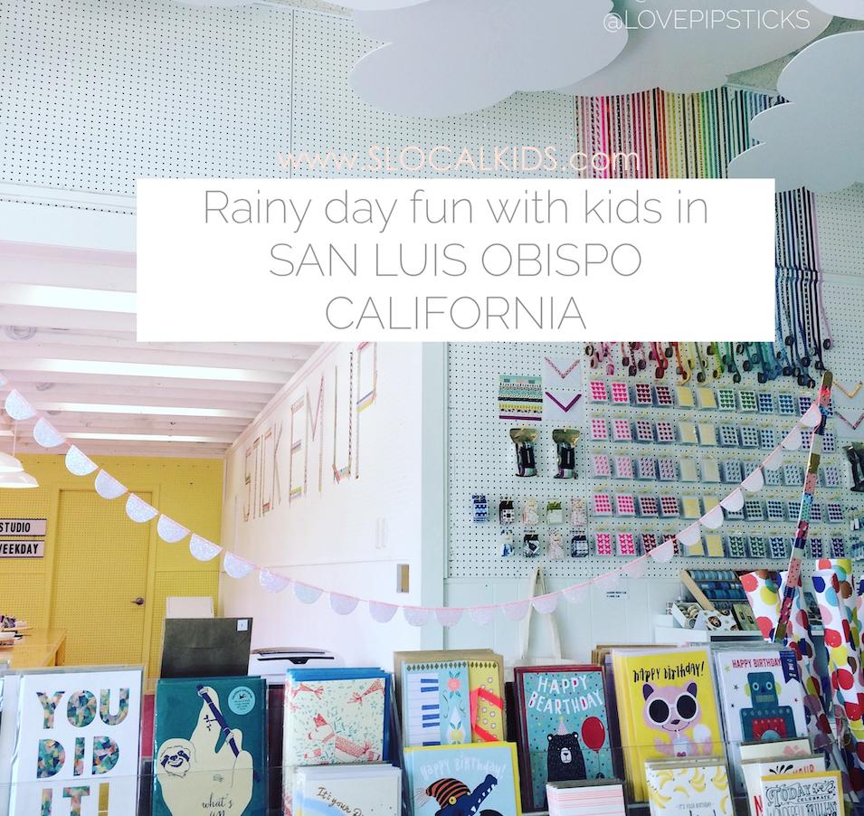 Rainy Day Fun with Kids in San Luis Obispo!
